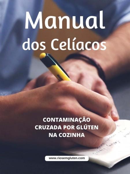 Contaminação cruzada por gluten na cozinha - Contaminação cruzada por gluten : Manual para celíacos - Não Contém Gluten