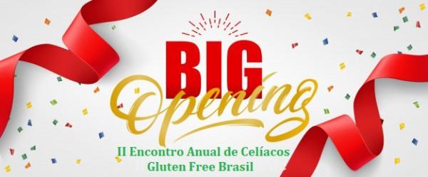 II Encontro Anual de Celíacos : maior eventogluten free da América do Sul
