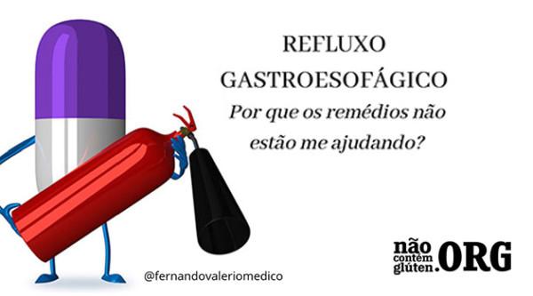 Refluxo gastroesofágico : Por que os medicamentos não funcionam?