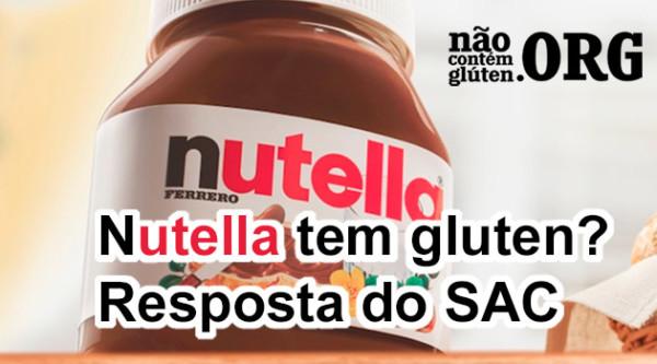 Nutella tem gluten? Confira a resposta do SAC